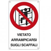 CARTELLO ALLUMINIO 16,6x26,2cm 'E' VIETATO ARRAMPICARSI SUGLI SCAFFALI''