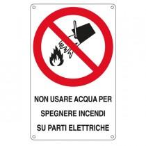 """CARTELLO ALLUMINIO 16,6x26,2cm 'Non usare acqua per spegnere incendi su..."""""""