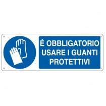 """CARTELLO ALLUMINIO 35x12,5cm 'E' obligatorio usare i guanti protettivi"""""""