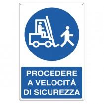 CARTELLO ALLUMINIO 50x70cm 'Procedere a velocitA' di sicurezza'