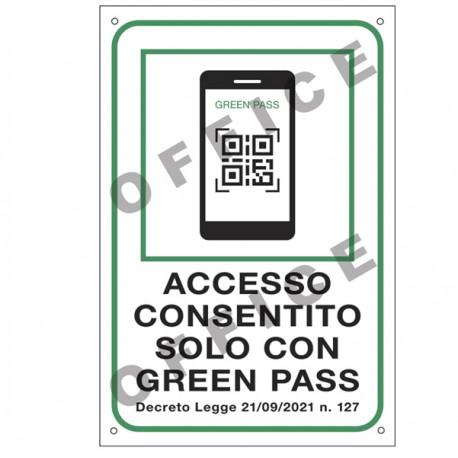 """Cartello alluminio 20X30cm """"ACCESSO CONSENTITO SOLO CON IL GREEN PASS"""""""