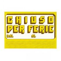 CARTELLO IN CARTONCINO 'CHIUSO PER FERIE' 23x32cm CWR 315-6