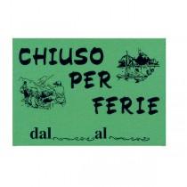 CARTELLO IN CARTONCINO 'CHIUSO PER FERIE' 16x23cm CWR 315-12